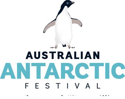 Antarctic Festival Hobart 30 Jul to 2Aug 2020